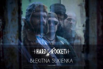 Hard Rockets: Błękitna Sukienka