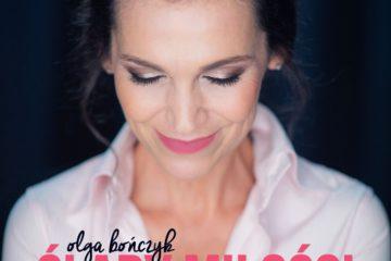 Olga Bończyk: Ślady miłości