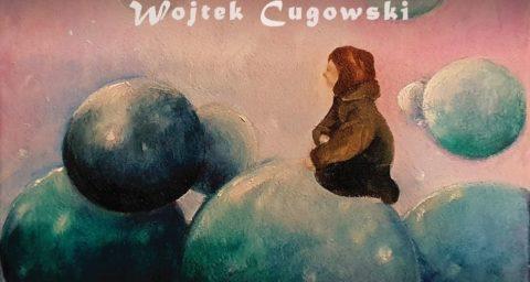 Kruk, Wojtek Cugowski: Be There